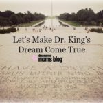 Let's Make Dr. King's Dream Come True