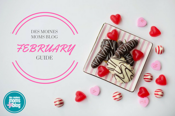 February 2017 Guide Des Moines Moms Blog