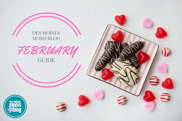 February 2017 Guide Des Moines Moms Blog