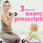 3 Tips in Your Exercise Prescription