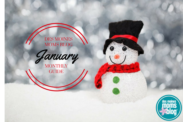 Des Moines Moms Blog January 2017 GUIDE