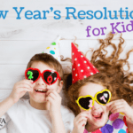 New Year's Resolutions: for Kids!