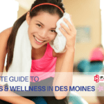 Des Moines Guide to Fitness, Health and Wellness
