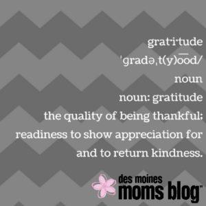 gratitude | Des Moines Moms Blog