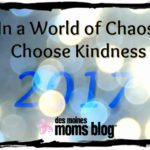 In a World of Chaos, Choose Kindness