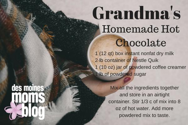 grandma's homemade hot chocolate des moines moms blog