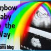 rainbow baby Des Moines Moms Blog
