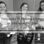 Pregnancy and Birthing Classes: an Education for Two!