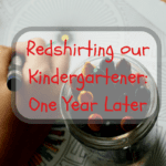 Redshirting Our Kindergartener: One Year Later
