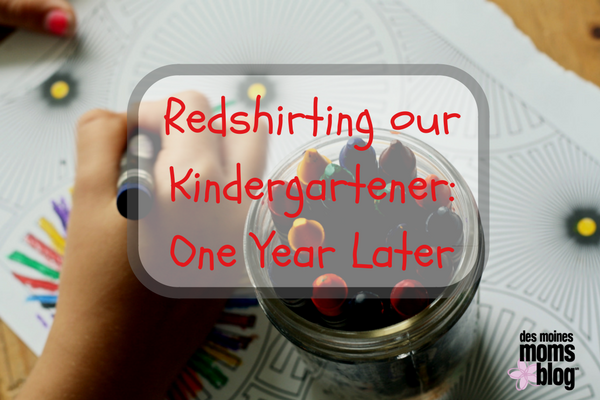 Redshirting our Kindergartener- One Year Later