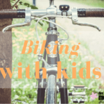 Tips for Biking with Your Kids