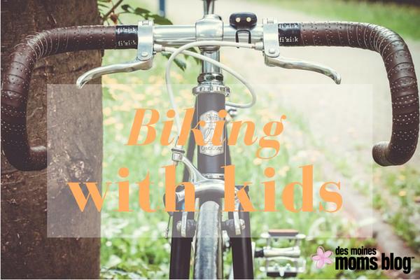 Tips for biking with kids Des Moines Moms Blog