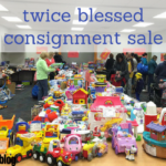Save Your Money: Twice Blessed Consignment Sale!