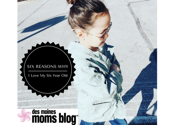 6 Reasons to Love 6 Year Old