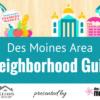Des Moines neighborhood guide Ingrid Williams Realtor