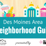 Guide to Des Moines Neighborhoods