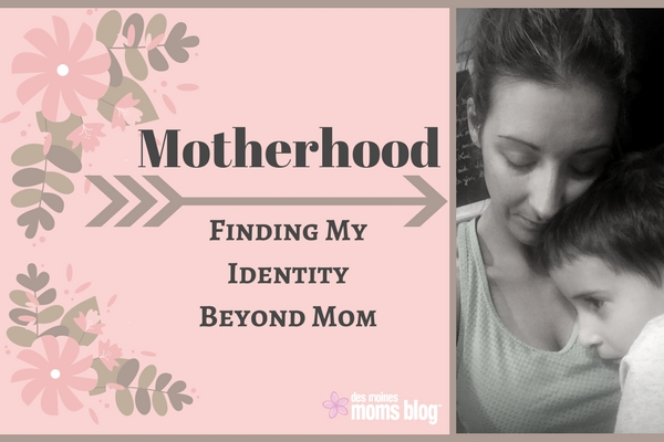 Losing My Identity to Motherhood