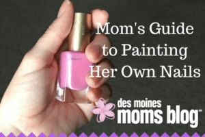 Mom's Guide to Painting Her Own Nails