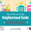 Des Moines area neighborhood guide - beaverdale