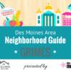 Des Moines Neighborhood Guide Grimes Iowa