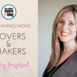 Des Moines Moms Movers and Shakers: Becky Pospisal, The Knotty Nail