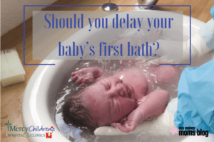 delay newborn bath