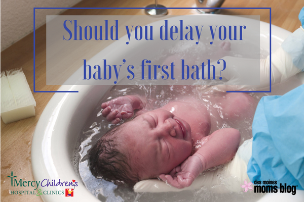delay baby's first bath