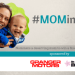 #Mominate an Outstanding Mom: Granger Motors $1000 Gift Card Giveaway