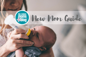 New Mom Guide | Des Moines Moms Blog
