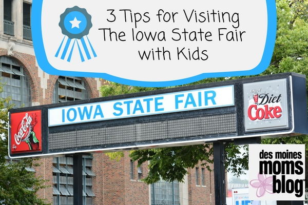 3 Tips for Visiting the Iowa State Fair with Older Kids Des Moines Moms Blog3 Tips for Visiting the Iowa State Fair with Older Kids Des Moines Moms Blog