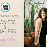 Des Moines Moms Movers and Shakers: Danie Gohr, Catch This Mama
