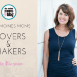 Des Moines Moms Movers and Shakers: Erin Kiernan