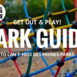 Guide to Can't-Miss Des Moines Parks