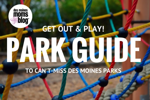 Guide to Des Moines Parks