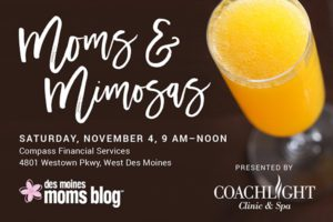 Moms and Mimosas | Des Moines Moms Blog
