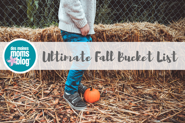des moines fall bucket list