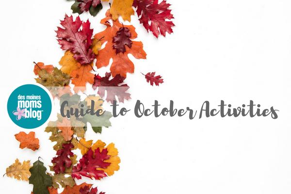 october 2017 Guide Des Moines Moms Blog