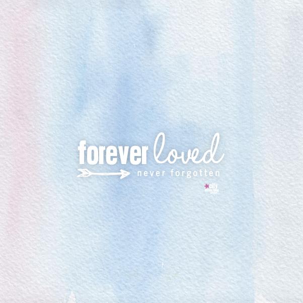 Forever Loved infant loss awareness