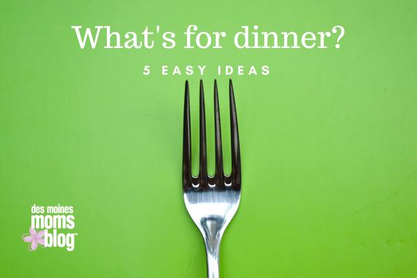 easy meals 5 dinner ideas