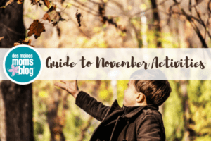 Things to do in Des Moines with kids in November 2017