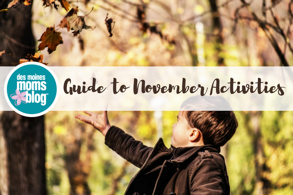 Things to do in Des Moines with kids in November.