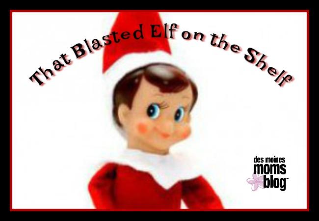Elf on the Shelf Des Moines Moms Blog