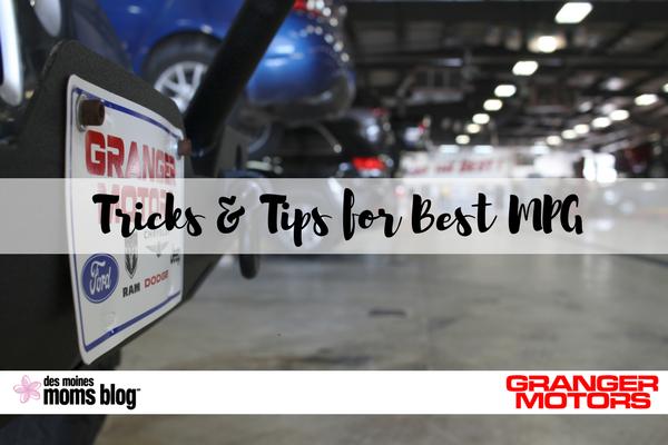 Granger Motors MPG Tips Des Moines Moms blog
