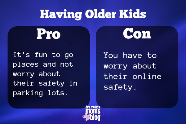 older kids pros and cons Safety