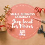Small Business Saturday: Shop Local Des Moines
