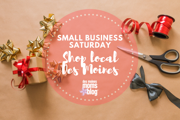 Shop local Des Moines small business saturday