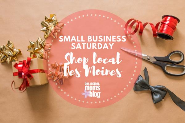 Shop local Des Moines small business saturday