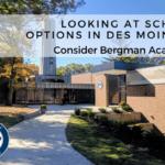 Looking at School Options in Des Moines? Consider Bergman Academy!