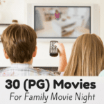 30 PG Family Friendly Movies