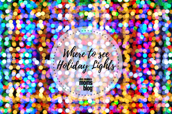 - Where To See Christmas Lights In Des Moines 2018